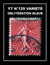 YT N°129 : OBLITÉRATION BLEUE !!!