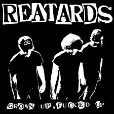 REATARDS 'Grown Up Fucked LP angry angles lost sounds final solutions evil army