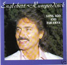 ENGELBERT HUMPERDINCK - Long Ago And Far Away (UK 12 Tk CD Album)
