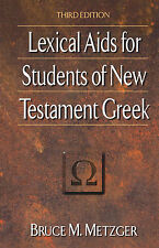 Lexical Aids for Students of New Testament Greek by Bruce M Metzger (Paperback)