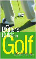 (Good)-The Bluffer's Guide to Golf (Bluffer's Guides) (Paperback)-Peter Gammond-