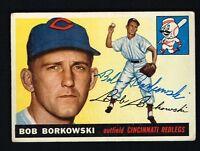 Bob Borkowski #74 signed autograph auto 1955 Topps Baseball Trading Card