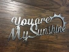 You Are My Sunshine    Metal Wall Art Home Decor Outdoor Patio Garden