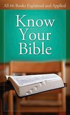 Know Your Bible:  All 66 Books Explained (VALUE BOOKS) by Kent, Paul, Good Book