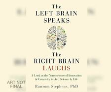 Left Brain Speaks and the Right Brain Laughs by Ransom Stephens (2016, MP3...
