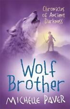 Wolf Brother: Chronicles of Ancient Darkness Book 1, Michelle Paver, New,