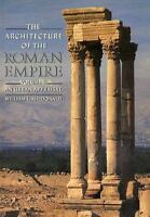 The Architecture of the Roman Empire: An Urban Appraisal (Paperback or Softback)