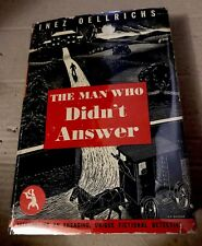 The Man Who Didn't Answer-Milkman Detective-Inez Oellrichs 1939 Stated 1st Edit.