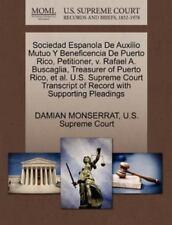 Sociedad Espanola De Auxilio Mutuo Y Beneficencia De Puerto Rico, Petitioner,...