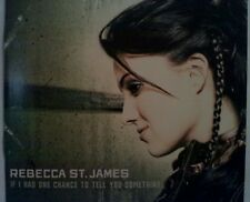 REBECCA ST. JAMES - IF I HAD ONE CHANCE  TO TELL YOU SOMETHING