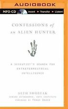Confessions of an Alien Hunter: A Scientist's Search for Extraterrestrial Intell