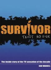 Survivor,Dan Waddell