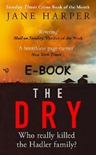 The Dry by Jane Harper E-B00K EMAlLED