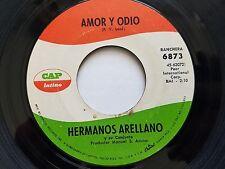 """HERMANOS ARELLANO - Amor Y Odio / Vamos a La Luna RARE Latin Ranchera 7"""""""