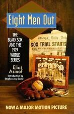 The Black Sox and the 1919 World: Eight Men Out by Eliot Asinof (1987, Paperback