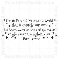 For In Dreams We Enter A World Vinyl Wall Decal Sticker Quote Potter
