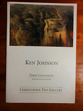 Ken Johnson 'Three Continents'. Woollahra: Christopher Day Gallery, [1997].