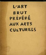 L'Art Brut Prefere Aux Arts Culturels 1949 Galerie Rene Drouin w/ Jean Dubuffet