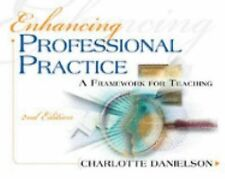 Enhancing Professional Practice: A Framework for Teaching, 2nd Edition by Danie