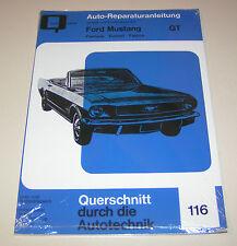 Reparaturanleitung Ford Mustang GT  Fairlane / Comet / Falcon - Teil 1!