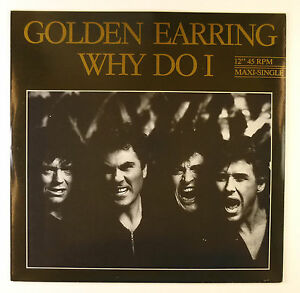 """12"""" Maxi - Golden Earring - Why Do I - B1707 - RAR - washed & cleaned"""