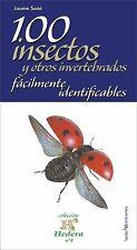 100 insectos y otros invertebrados facilmente identificables (Hedera) (Spanish E