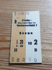 Deutsche Bahn Alte Kindet Rückfahrkarte Personenzug Wattenscheid nach Essen 1976