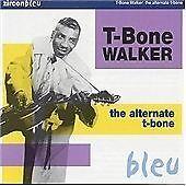 T-Bone Walker - Alternate T-Bone ( CD 2000 ) NEW / SEALED
