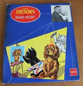 LES TRESORS DE PIERRE PROBST - HACHETTE 1960 - PIPO BOBI YOUPI NOIRAUD