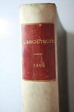 L architecte-REVUE MENSUELLE DE L'ART ARCHITECTURAL. ancien et moderne - 1908