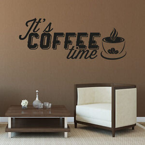 Wandtattoo It's Coffee Time Spruch Cafe Aufkleber Küche Wall Wand Tattoo #2073