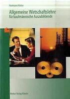 Allgemeine Wirtschaftslehre für kaufmännische Auszubilde... | Buch | Zustand gut