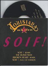LOUISIANA RADIO - Soif! (REMIX) CD SINGLE 4TR CARDSLEEVE 1993 HOLLAND RARE!!!