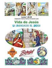 Vida de Jesús: Vida de Jesús-La Anunciación Del Señor : Tomo 1 by Bertha...