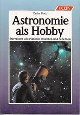 ASTRONOMIE ALS HOBBY - Sternbilder und Planeten erkennen und benennen Falken TB