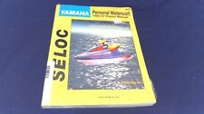 SELOC Yamaha Personal Watercraft Repair Manual, 1992-97