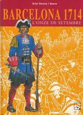 BARCELONA 1714. L'ONZE DE SETEMBRE (Oriol García i Quera)