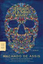 FSG Classics: Epitaph of a Small Winner by Joaquim Maria Machado de Assis...