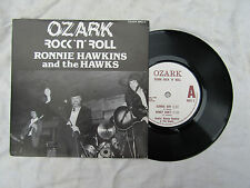 RONNIE HAWKINS / HAWKS OZARK ROCK N ROLL EP ozark 9002/3....... 45rpm / rock