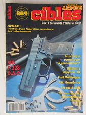 CIBLES N° 284/ Antac/Sig P228 DAOmitrailleuse Gévarm D-4/Hécate II/Browning BPS-