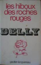 Les hiboux des roches rouges by Delly - Éditions GAUTIER-LANGUEREAU (in french)