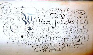 Antique CALLIGRAPHY FOLK ART PENMANSHIP Framed William Johnson 1807 AMERICANA