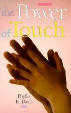 The Power of Touch by Davis, Phyllis