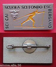 DISTINTIVO C.A.I. BERGAMO CLUB ALPINO ITALIANO SCUOLA SCI FONDO ESCURSIONISMO