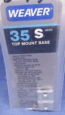 WEAVER TOP MOUNT BASE 35S 48006 COLT H&R MOSSBERG RUGER S&W SAUER  SILVER