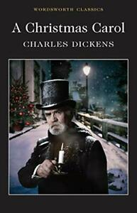 A Christmas Carol (Wordsworth Classics) by Dickens, Charles Book The Cheap Fast