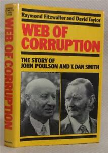 Web of Corruption, Fitzwalter & Taylor, Poulson & T. Dan Smith, 1981 1st, Signed
