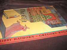 The GIFT ~ Libby HATHORN & Gregory Rogers. LARGE Hb 2000  RARE UNread   in MELB!