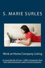 HEA Work-At-Home: Work-At-Home Company Listing : A Sourcebook of over 1,000...