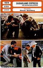 Fiche Cinéma. Movie Card. The Sugarland Express (U.S.A.) 1974 Steven Spielberg
